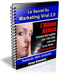 Les secrets du marketing viral : l'ultime assaut
